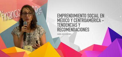 Emprendimiento social en México y Centroamérica – Tendencias y recomendaciones