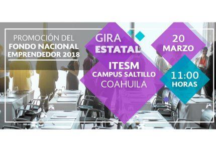 Promoción del Fondo Nacional Emprendedor -Gira Estatal- Coahuila