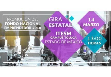 Promoción del Fondo Nacional Emprendedor -Gira Estatal- Estado de México