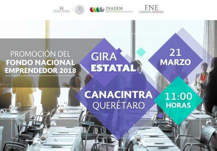 Promoción del Fondo Nacional Emprendedor -Gira Estatal- Querétaro
