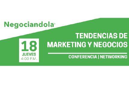 TENDENCIAS DE MARKETING Y NEGOCIOS