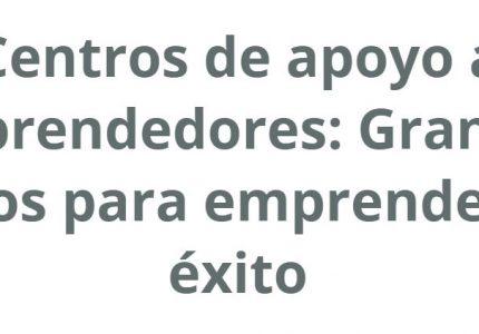 El INADEM es destacado como una institución integral de apoyo a emprendedores.
