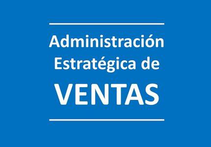 Administración Estratégica de ventas