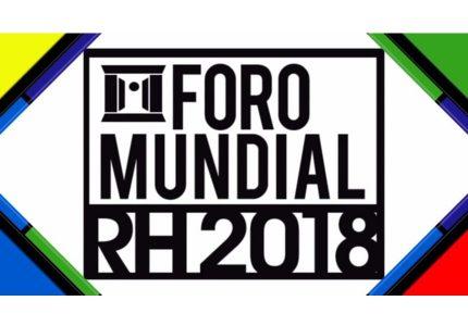 Foro Mundial RH 2018