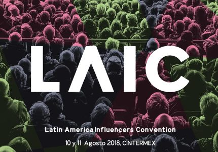 Latin America Influencers Convention 2018