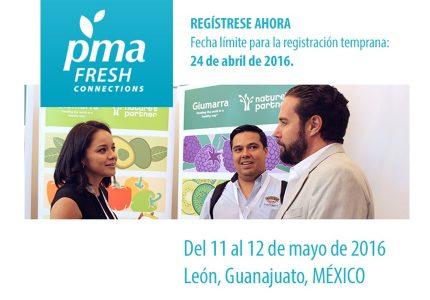 PMA FRESH CONNECTIONS: MÉXICO