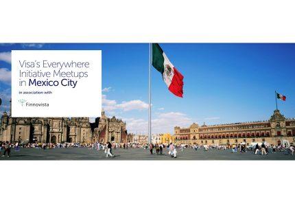 Visa's Everywhere Initiative Meetup en Ciudad de México