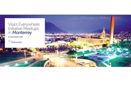 Visa's Everywhere Initiative Meetup en Monterrey